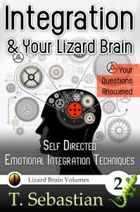 Integration & Your Lizard Brain